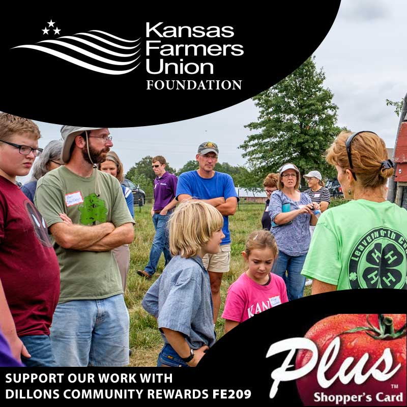 Support Kansas Farmers Union Foundation with Dillons Community Rewards FE209